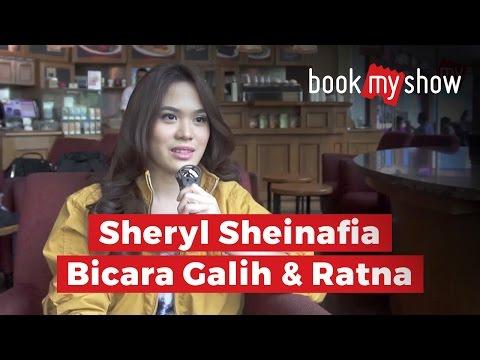Sheryl Sheinafia Bicara Film Galih dan Ratna - BookMyShow Indonesia