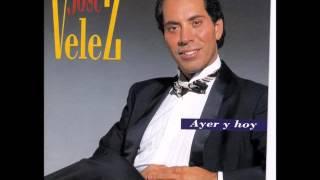 Jose Velez - Ayer y Hoy (CD COMPLETO) Año: 1994