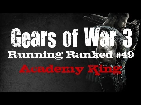Running Ranked - Academy King (Gears of War 3)