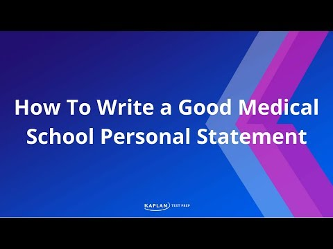 How To Write Good Medical School Personal Statement
