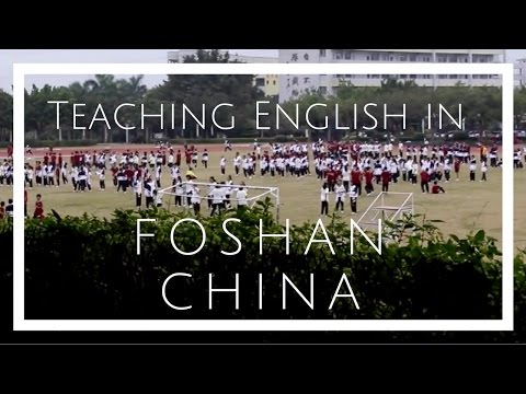 Teaching English in Foshan, China