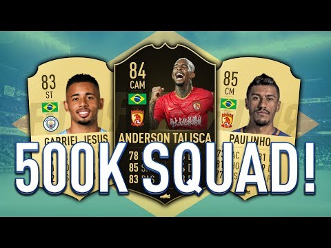 FIFA 19: EXPENSIVE 500K BRAZILIAN SQUAD BUILDER! FT  IF TALISCA, PAULINHO & MORE!