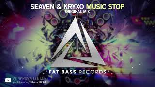 Seaven & KRYXO - Music Stop (Original Mix)