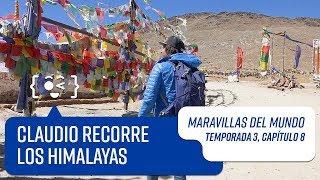 Capítulo 8: Los Himalayas | Maravillas del Mundo | Temporada 3