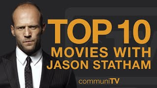 Top 10 Jason Statham Movies