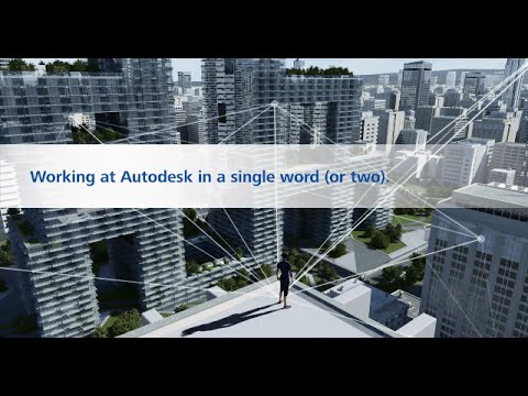 Working at Autodesk: One (or Two) Words