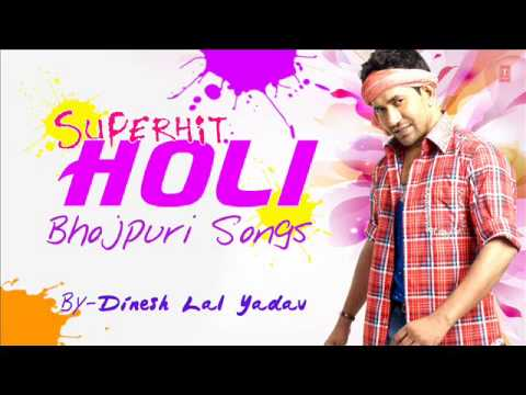 Dinesh Lal Yadav [ Nirahuaa ] - Superhit Bhojpuri Holi Songs [ Audio Songs ]