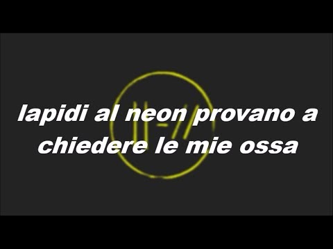 Twenty One Pilots - Neon Gravestone (Traduzione)