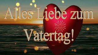 #vatertag #grüße, #papa #lieber.papaalles liebe zum vatertag!happy fathers day!hallo und herzlich willkommen auf meinem kanal.weitere empfehlung: ht...