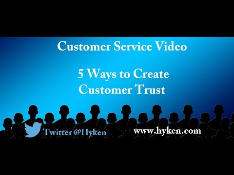 Customer Service Expert Shares A Training Tip: 5 Ways To Build Customer Trust