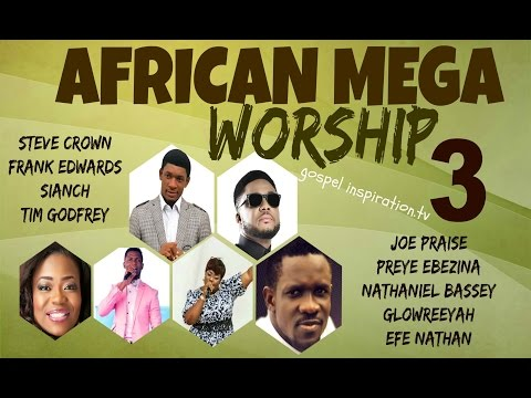 African Mega Worship (Volume 3) Playlist