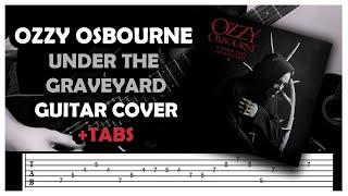 Baixar Ozzy Osbourne - Under The Graveyard (Guitar Cover) +TABS