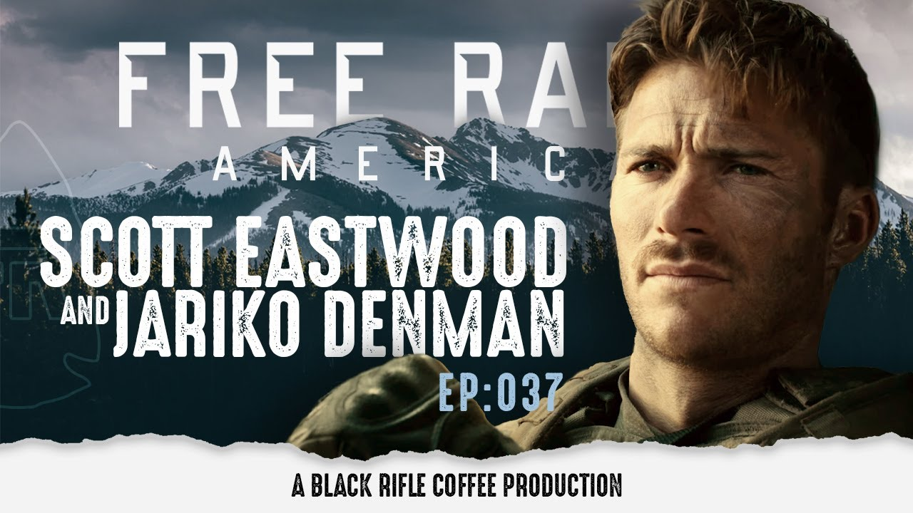 Free Range American: Ep 037 Scott Eastwood and Jariko Denman - The Outpost