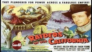 Raiders of Old California (1957) | Full Movie | Jim Davis | Arleen Whelan | Faron Young