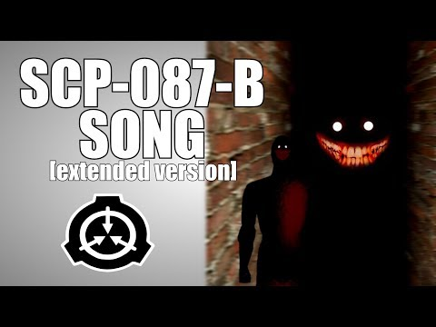 SCP-087-B Song (extended Version)