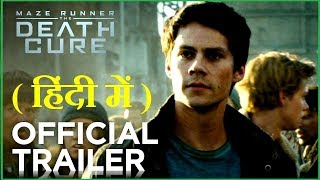 Maze Runner - The Death Cure | Official Trailer In HINDI |