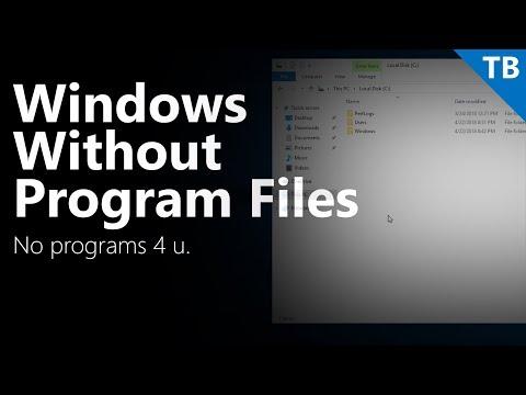 Windows Without Program Files