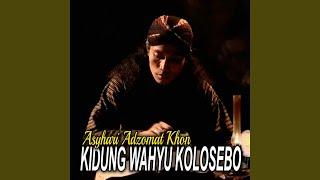 Download Mp3 Kidung Wahyu Kolosebo