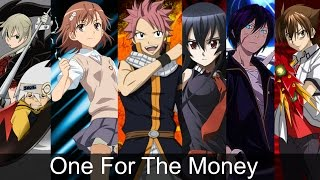 Anime Mix Amv One For The Money
