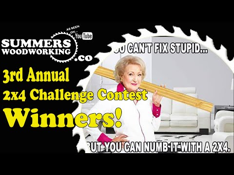 083 Summers Woodworkings Third Annual Creative 2x4 Challenge Contest Winners