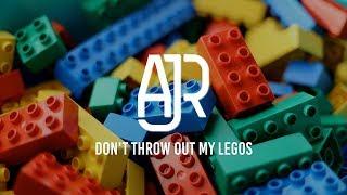 Ajr Don 39 t Throw Out My Legos Lyrics.mp3