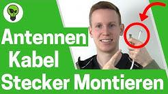 Antennenkabel Stecker Montieren ✅ TOP ANLEITUNG: Wie F Stecker, Sat & TV Koaxialkabel Anschließen???