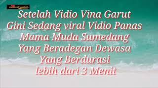 Viral video panas mama muda Sumedang
