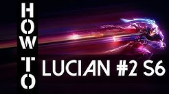 Lucian Guide German Season 6 Gameplay Deutsch Commentary S6 Part 2