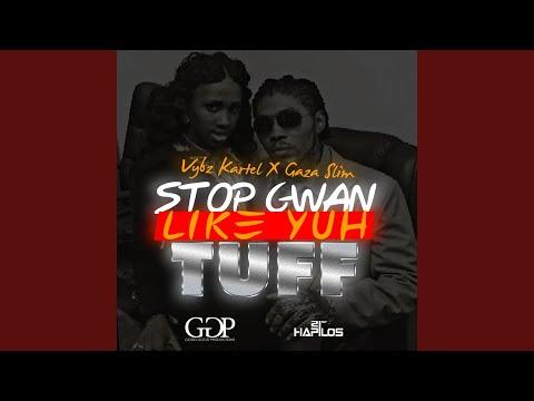 Stop Gwan Like Yuh Tuff (Instrumental) Chords - Chordify