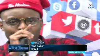 Raj performs 'Obe Baba' live on #theTrend