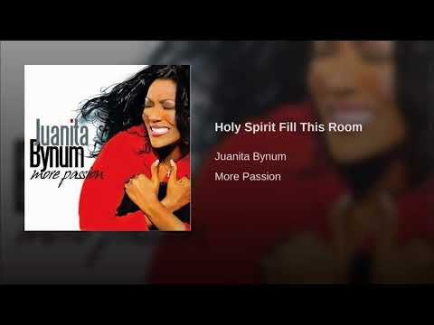 Holy Spirit Fill This Room