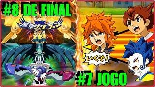 ☠ Inazuma Eleven GO Strikers 2013 ☠ #2° TEMP DUELO DOS INSCRITOS - 8° de final - 7