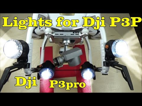 Lights for your Dji Phantom 3 Series , Pro/standard/Advance Video