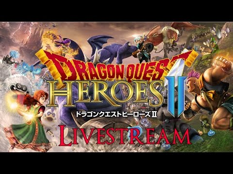 Dragon Quest Heroes 2 - A New Adventure, Let's Go!