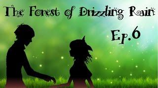 the forest of drizzling rain sempre pi inquietante ep 6 gameplay ita