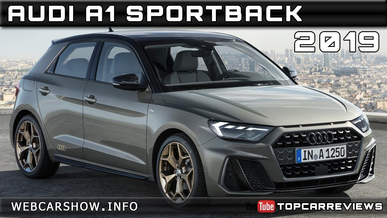2019 Audi A1 Sportback Review Rendered Price Specs Release Date