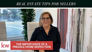 REAL ESTATE TIPS FOR SELLERS | Importance of a PRESALE Home Inspection