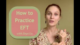 How to Practice EFT or Tapping: The Sequence, Points,  Important Tips, and the Gamut Procedure.