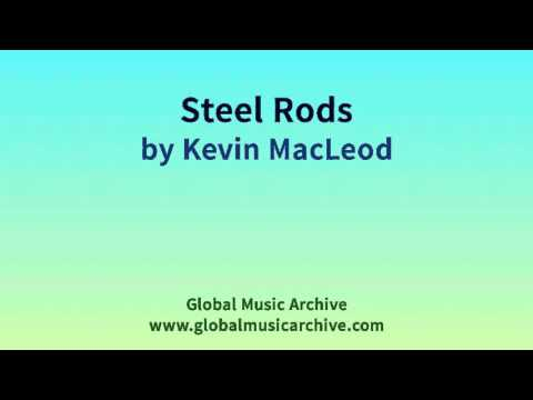 Steel Rods by Kevin MacLeod 1 HOUR