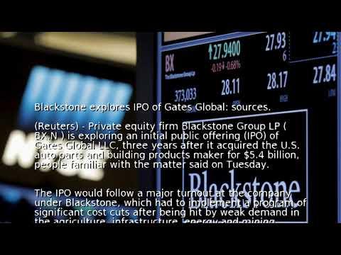 Blackstone explores IPO of Gates Global: sources