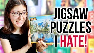Jigsaw Puzzles I HATE!