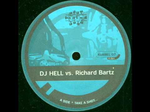 DJ Hell vs Richard Bartz -- Break The Rulez