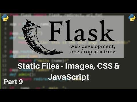 Flask Tutorial #9 - Static Files (Custom CSS, Images & Javascript)
