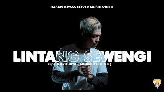 Lintang Sewengi Ndarboy Genk Hasantoysss Cover MP3