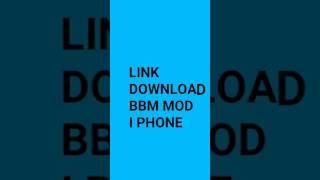 Link Download Bbm Mod I Phone