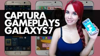 Cómo Capturar Gameplays Con El Samsung Galaxy S7