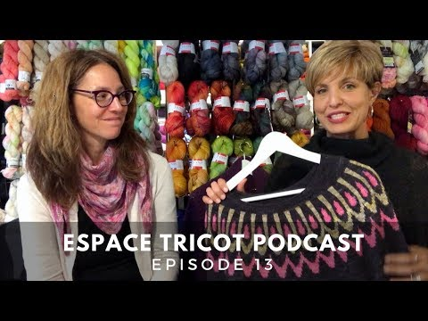 Espace Tricot Podcast - Episode 13