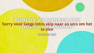 Minecraft vs Roblox Deel 2 de sequestro