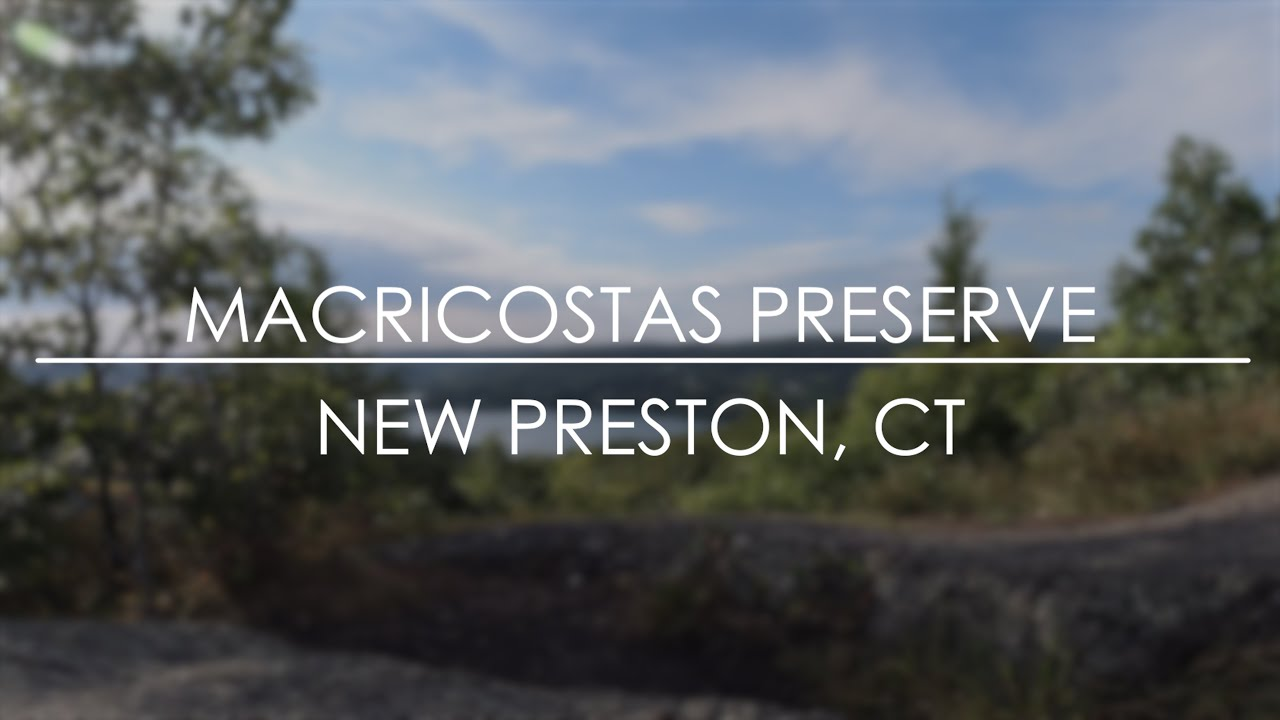 Revealed Connecticut: Macricostas Preserve