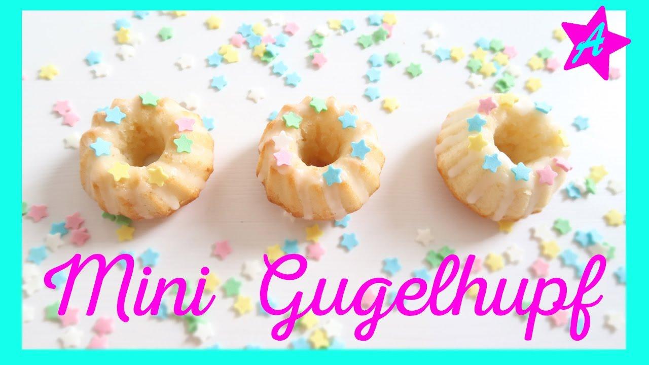 Mini Gugelhupf Selber Backen I Geburtstagskuchen I Einfach Aber Wow